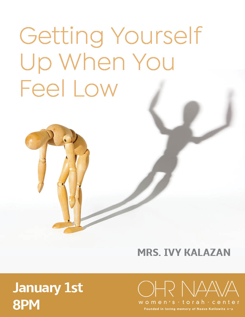 Getting Yourself Up When You Feel Low