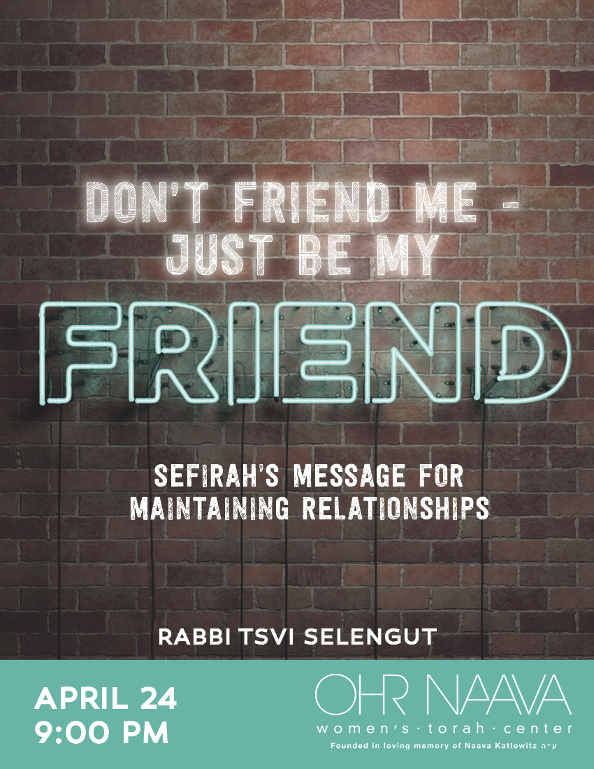 Don�t Friend Me - Just Be My Friend: