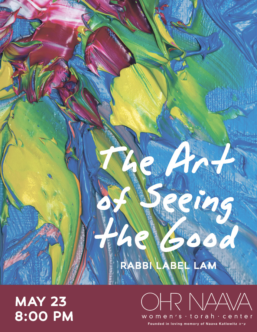 The Art of Seeing the Good