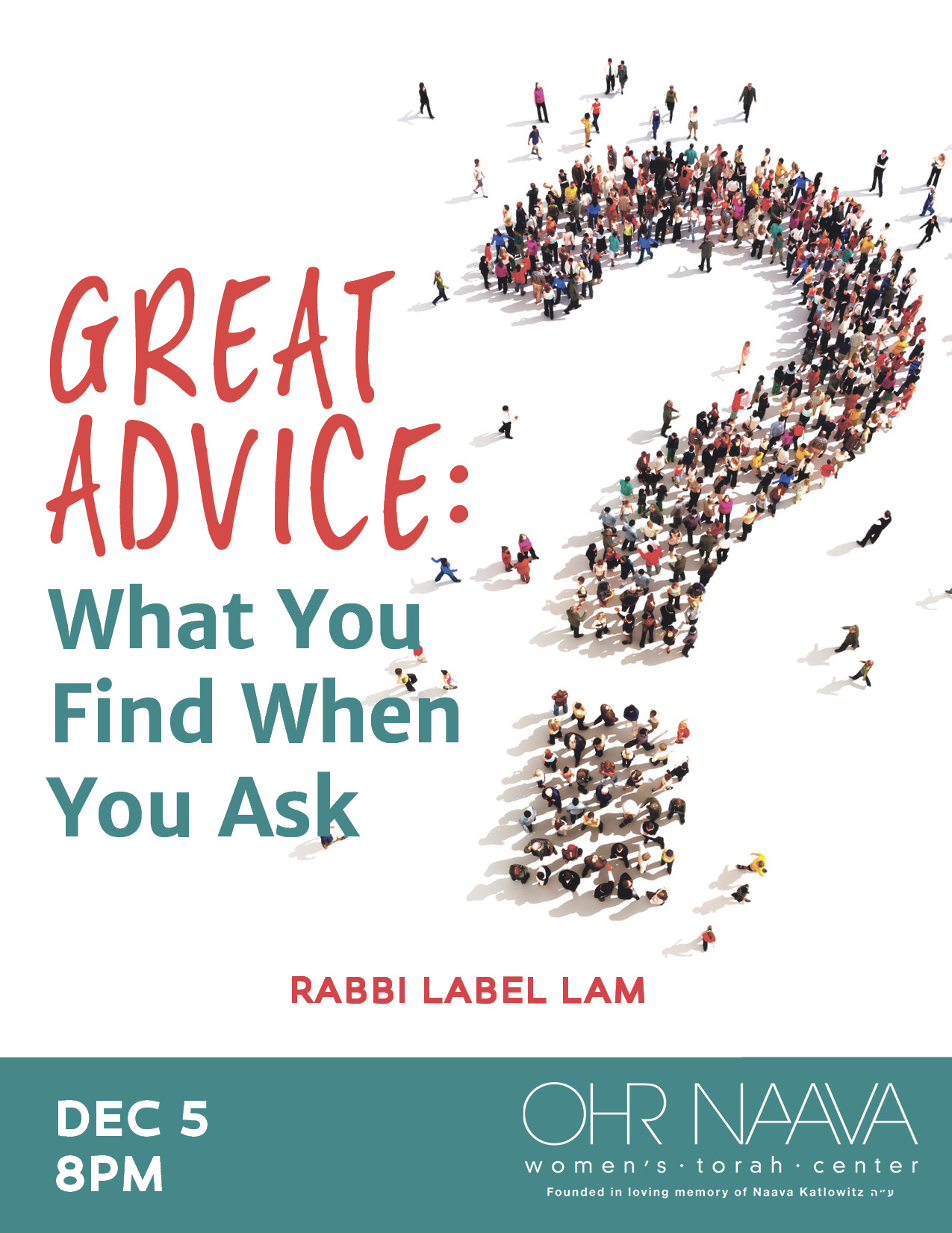 Great Advice: What You Find When You Ask