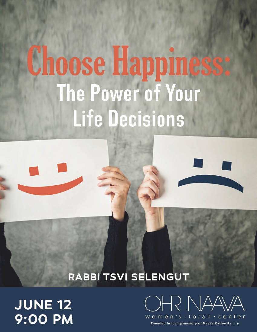 Choose Happiness: The Power of Your Life Decisions