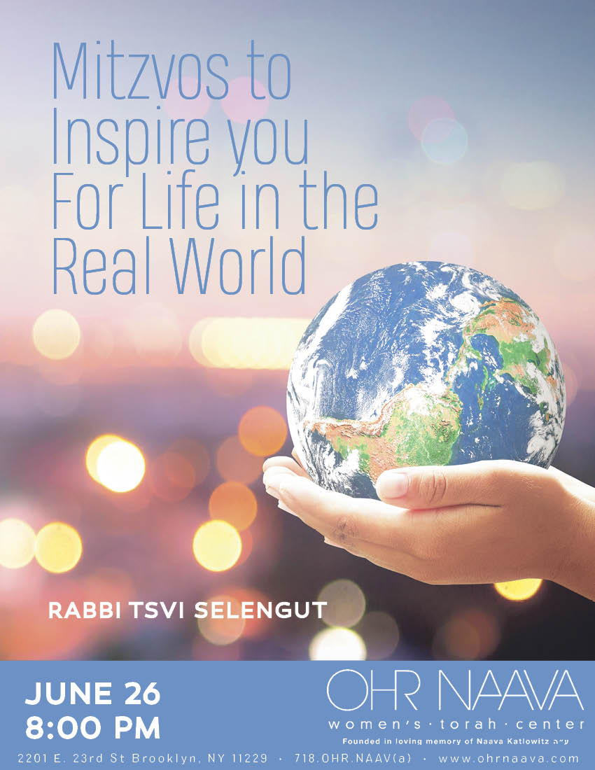 Mitzvos to Inspire you For Life in the Real World