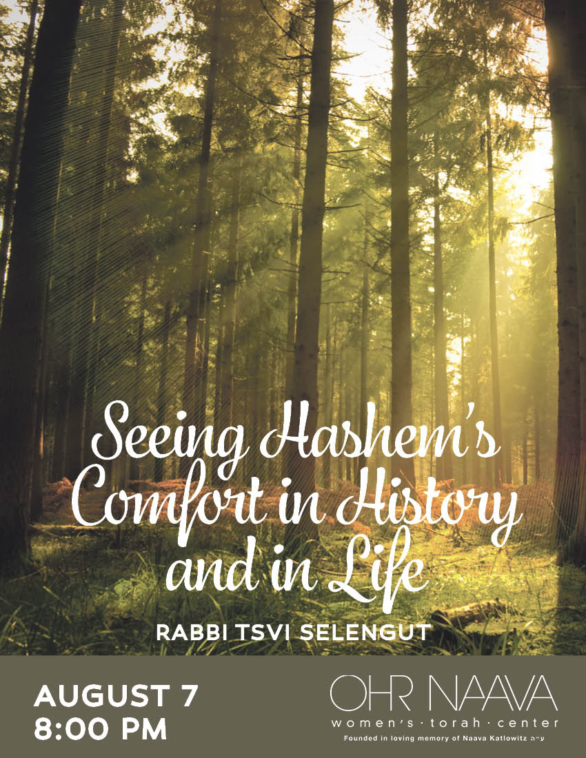 Seeing Hashem�s Comfort in History and in Life