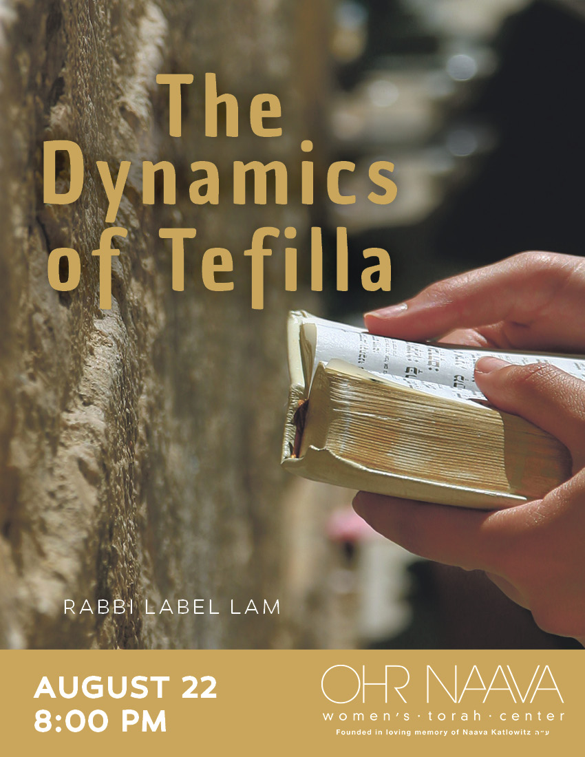 The Dynamics of Tefilla