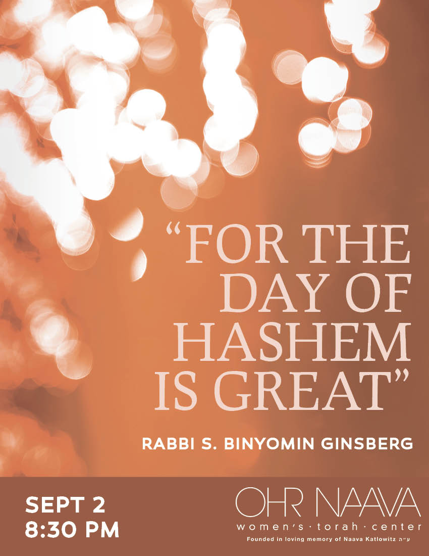 For The Day of Hashem is GREAT