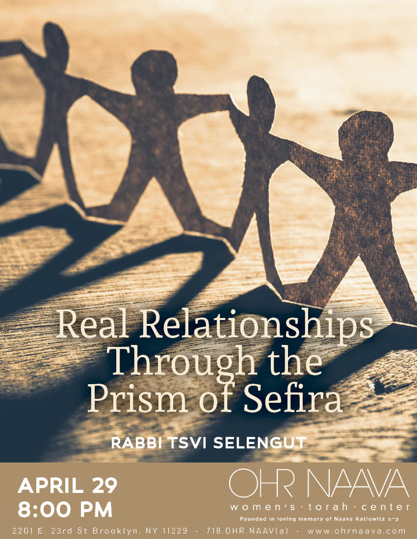 Real Relationships Through the Prism of Sefira