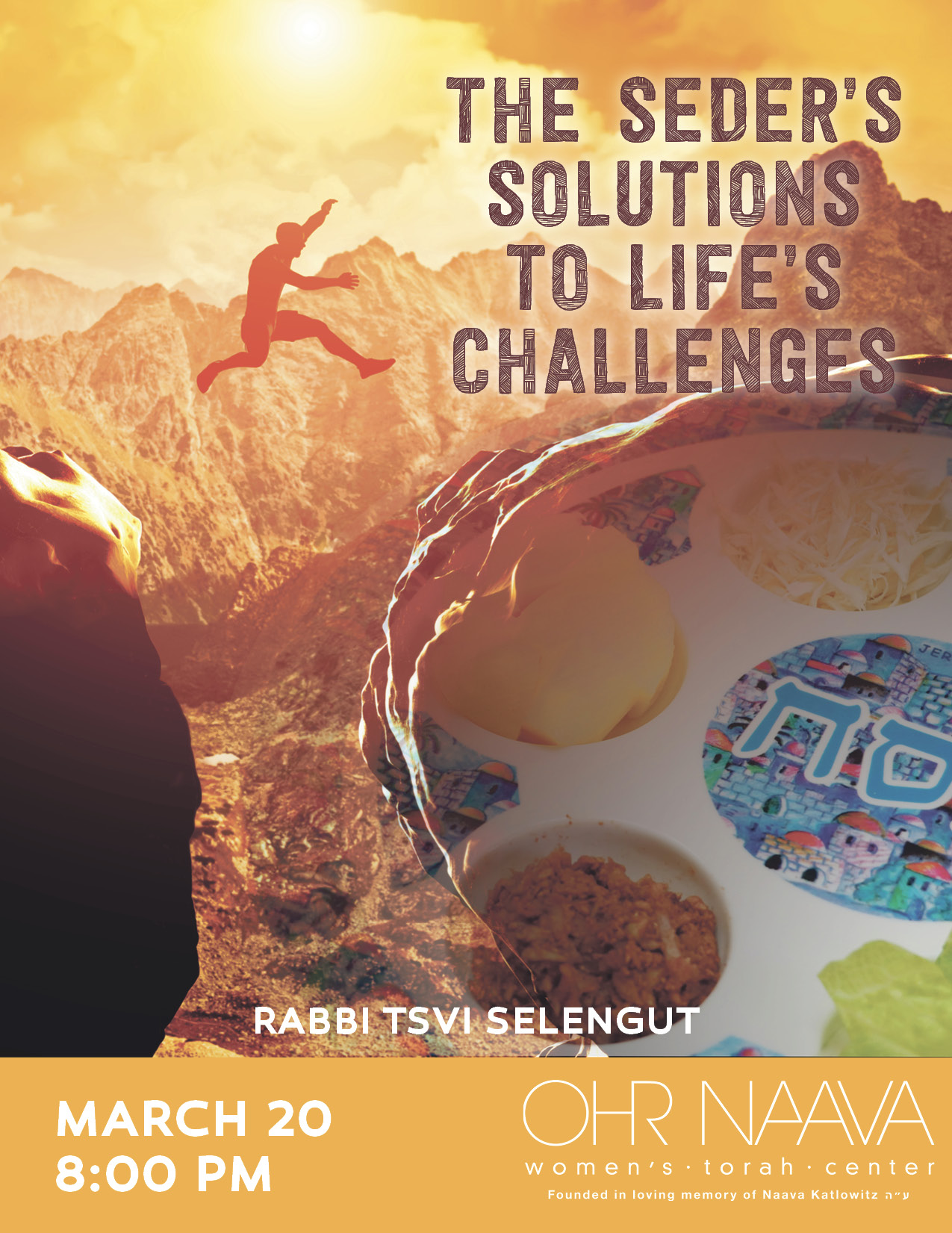 The Seder�s Solutions to Life�s Challenges