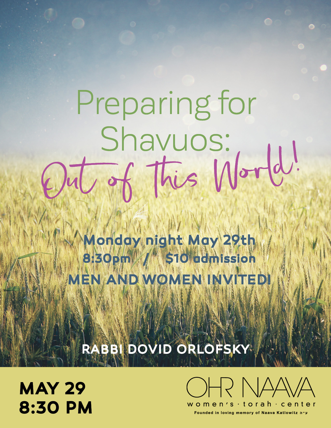 Preparing for Shavuos: Out of This World!