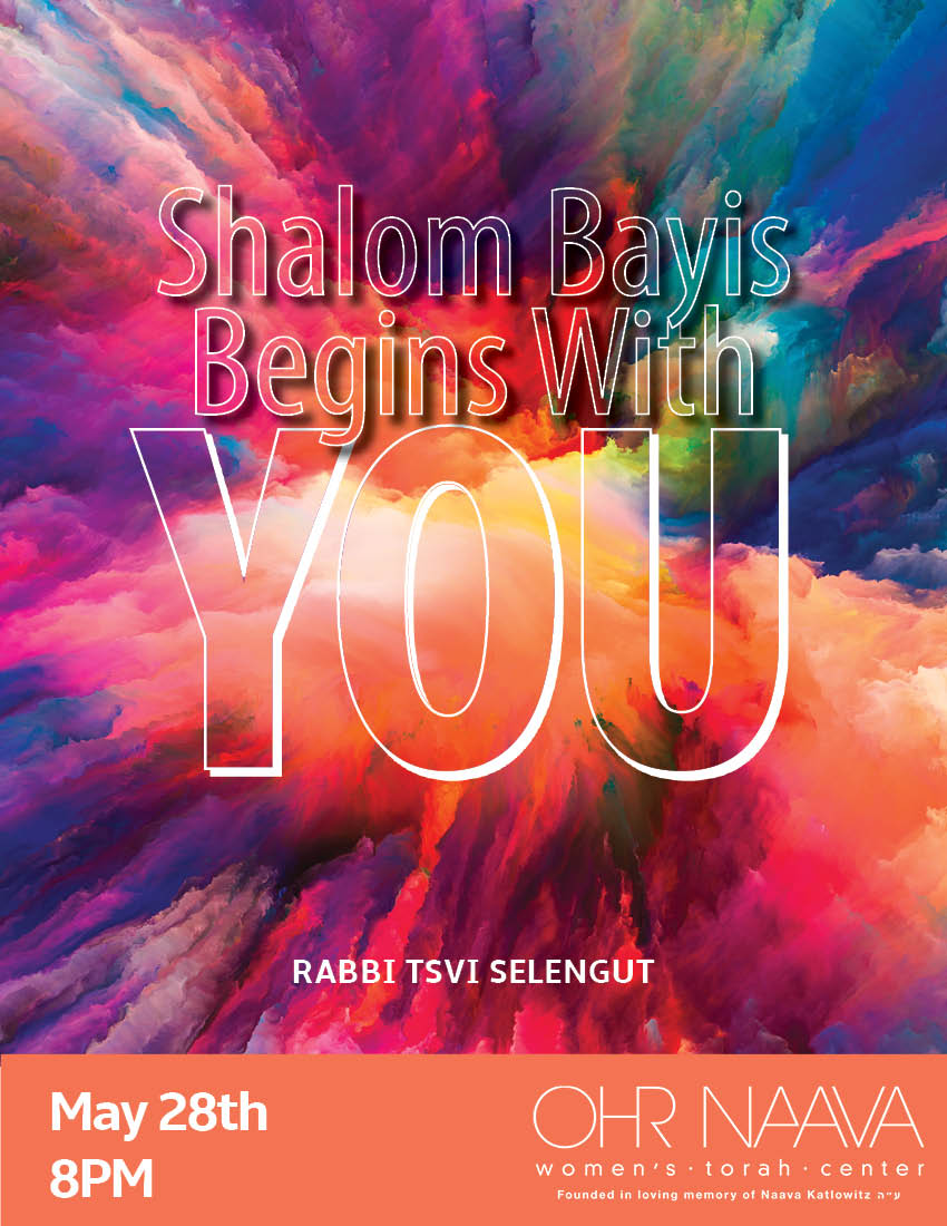 Shalom Bayis Begins With You
