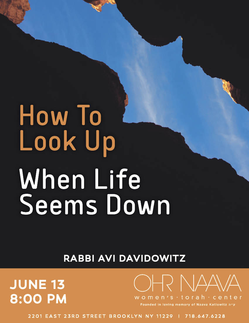 How To Look Up When Life Seems Down