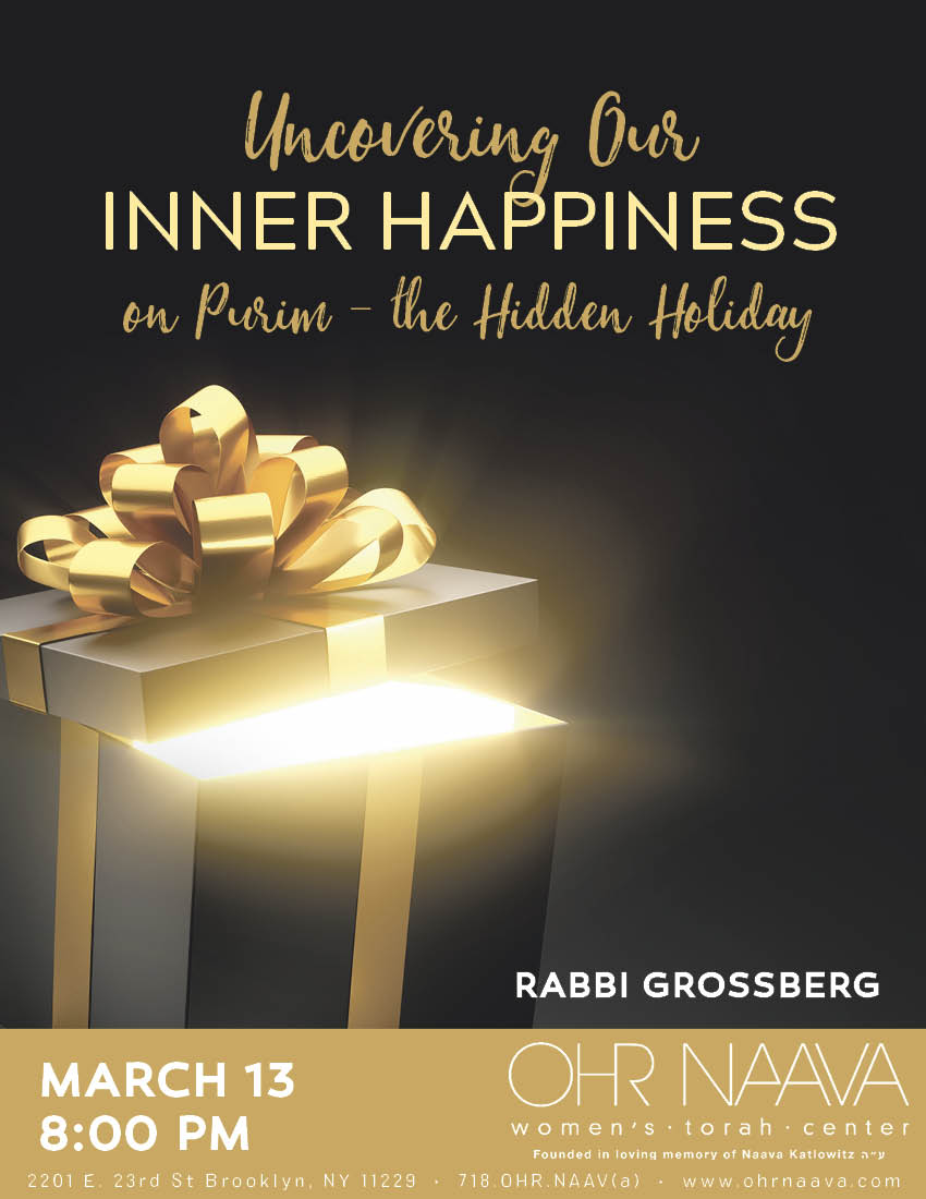 Uncovering Our Inner Happiness on Purim- the Hidden Holiday