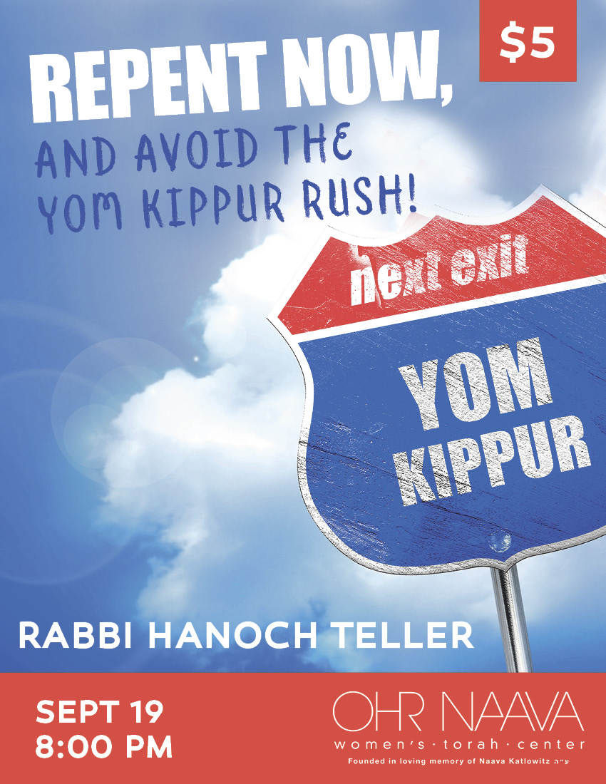 Repent Now, and Avoid the Yom Kippur Rush!