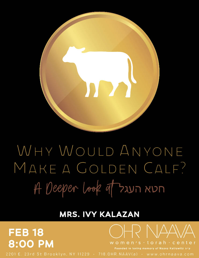 Why Would Anyone Make a Golden Calf?